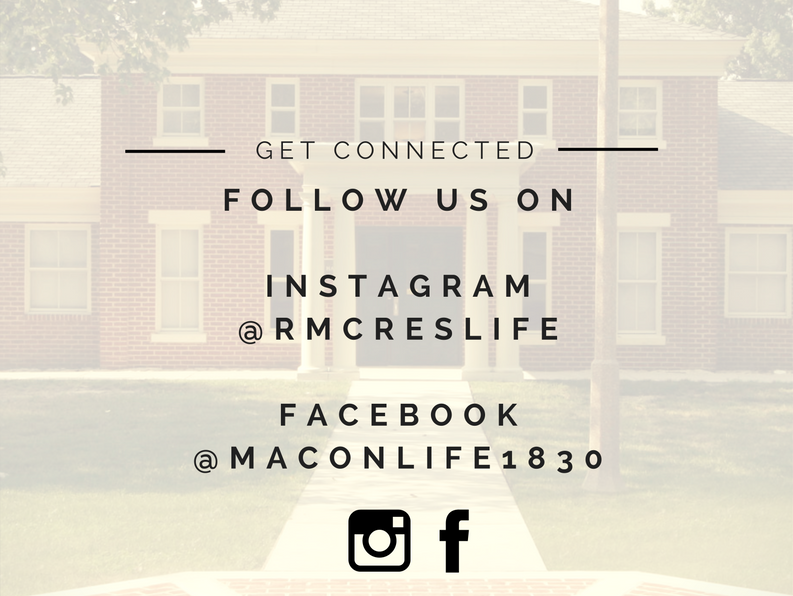 Social media image allowing students to follow residence life on instagram @rmcreslife or facebook @maconlife1830