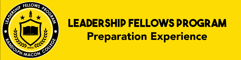 Leadership Fellows Program   Preparation Experience banner